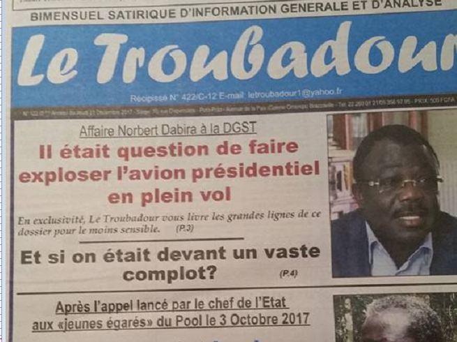 Selon le troubadour, le Général Dabira et d'autres officiers auraient voulu abattre l'avion de Sassou