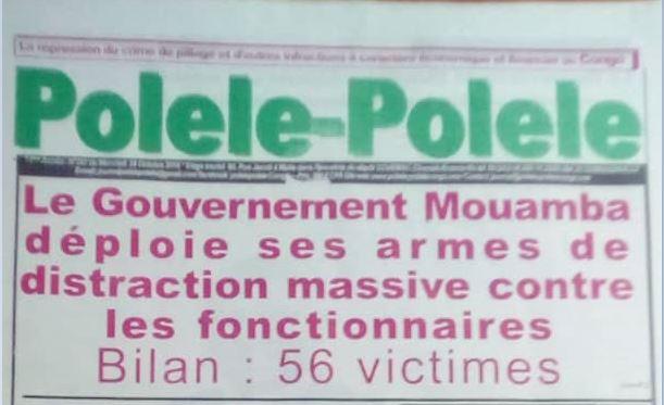Le Gouvernement Mouamba déploie ses armes de distraction massive contre les fonctionnaires – Bilan : 56 victimes