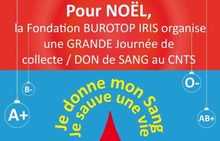 La Fondation BUROTOP IRIS organise une GRANDE journée de collecte / DON de SANG au CNTS