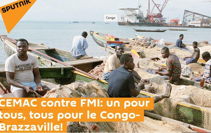 CEMAC contre FMI : Un pour tous, tous pour le Congo-Brazzaville !