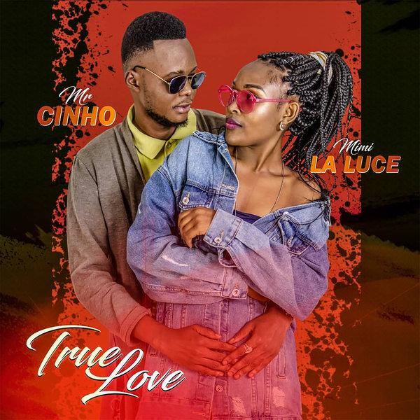 Musique : Sortie de l'album True Love des artistes Mr Cinho et Mimi La Luce