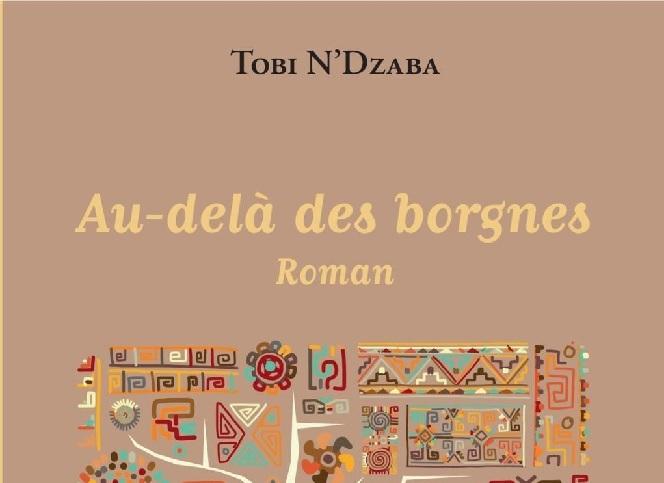 Vient de paraître : « Au-delà des borgnes », de Tobi N'Dzaba